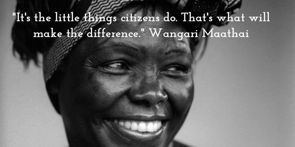 16 Best Wangari Maathai Quotes Sayings And Quotations