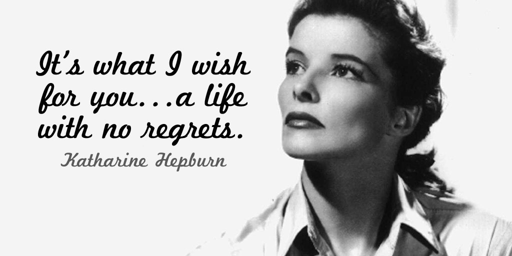 Wish quote It's what I wish for you...a life with no regrets.