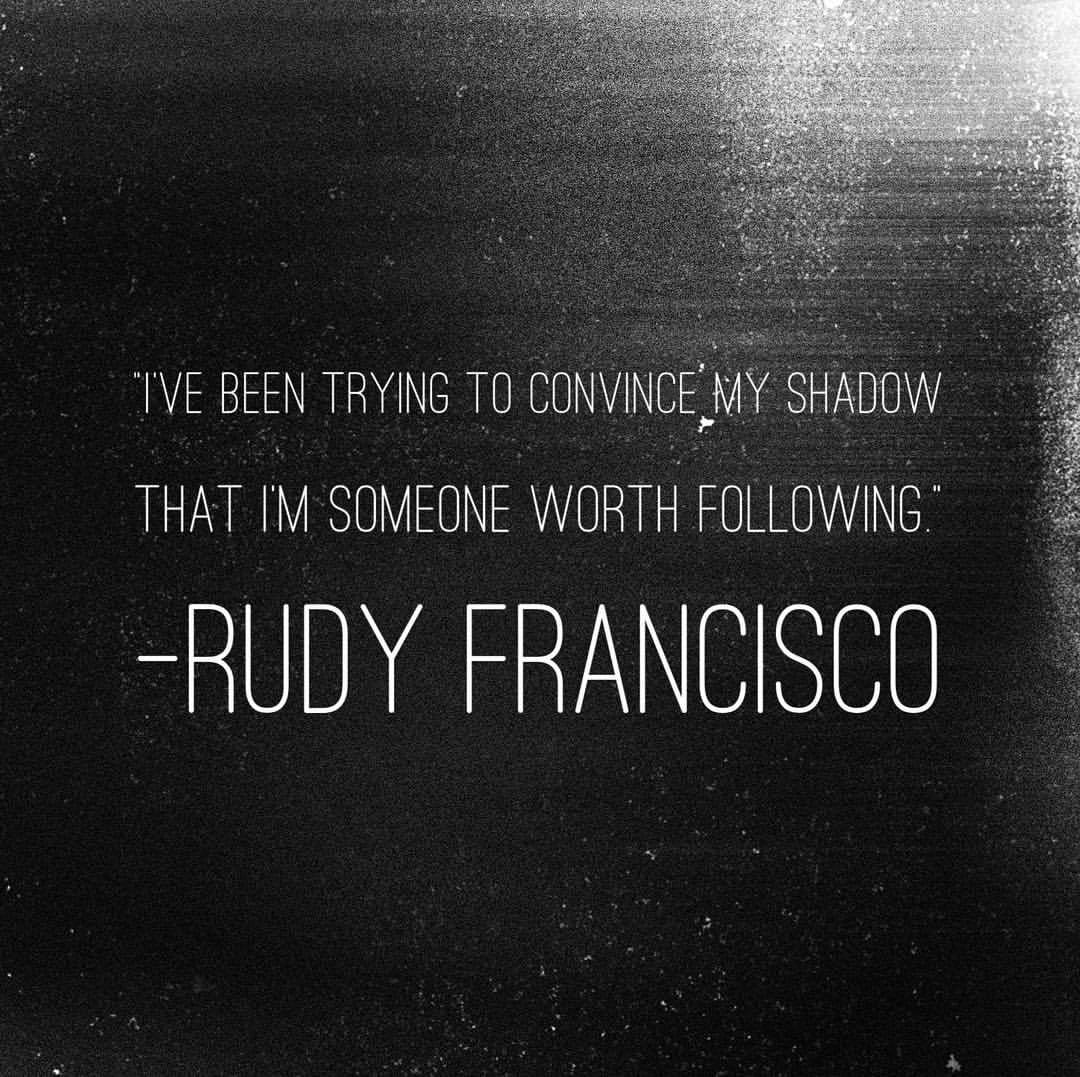 Shadow quote I've been trying to convince my shadow that I'm someone worth following.