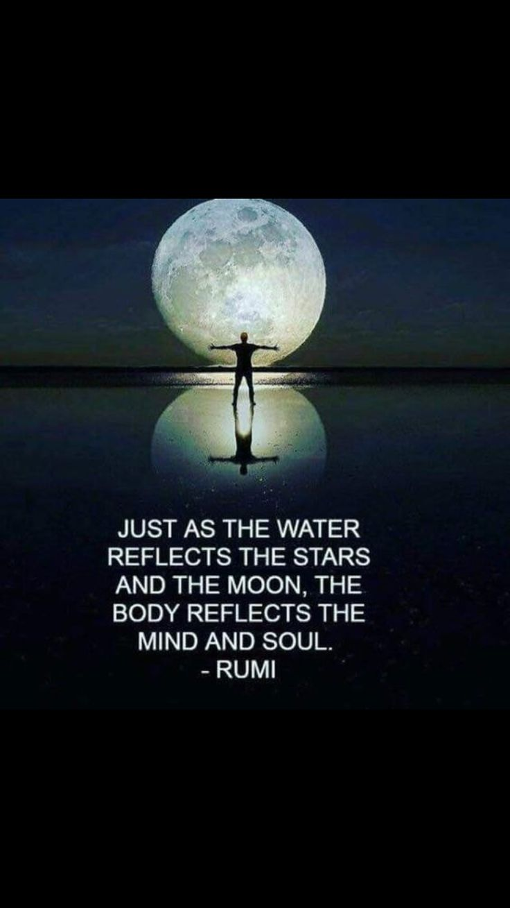 Oil and water quote Just as the water reflects the stars and the moon, the body reflects the mind an