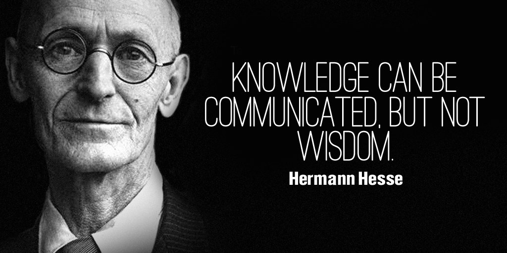 Nonviolent communication quote Knowledge can be communicated, but not wisdom.