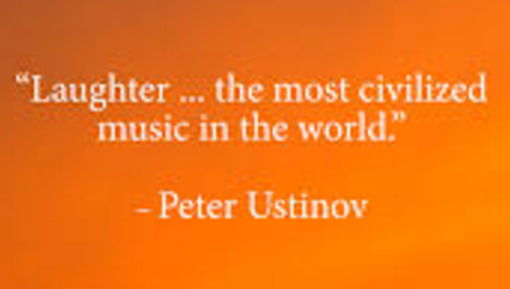 Civil quote Laughter ... the most civilized music in the world.