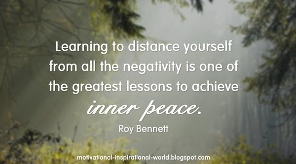 Negative quote Learning to distance yourself from all the negativity is one of the greatest les