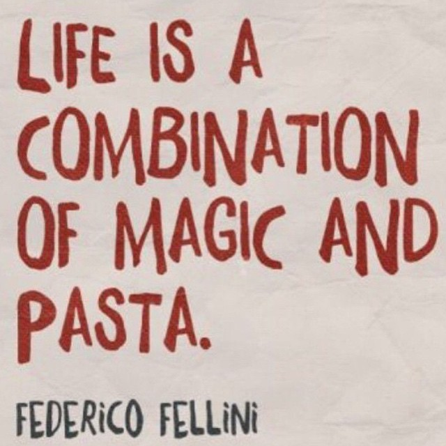 Magic quote Life is a combination of magic and pasta.