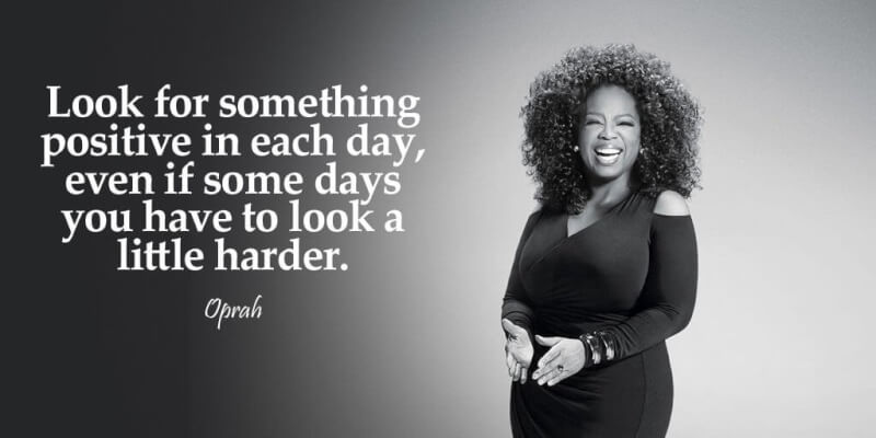 Harder quote Look for something positive in each day, even if some days you have to look a li