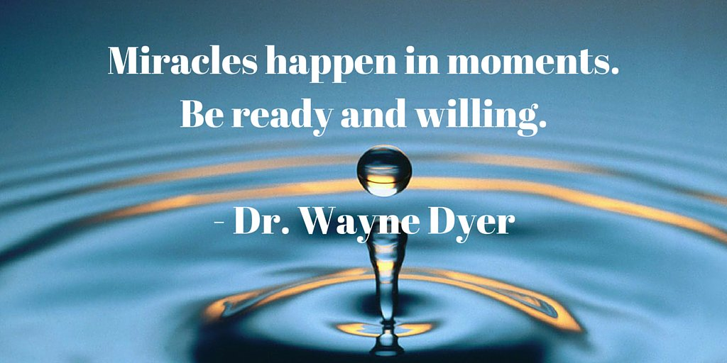 Miracles quote Miracles happen in moments. Be ready and willing.