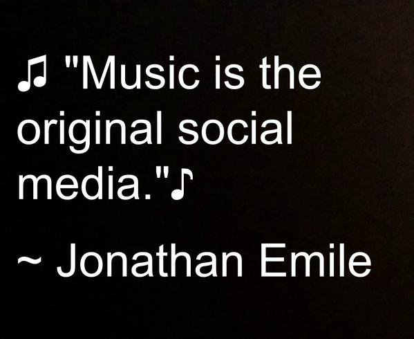 Socialism quote Music is the original social media.