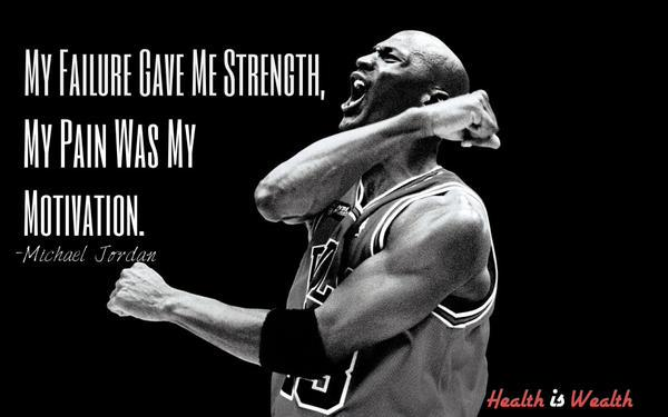 Sports quote My failure gave me strength, my pain was my motivation.