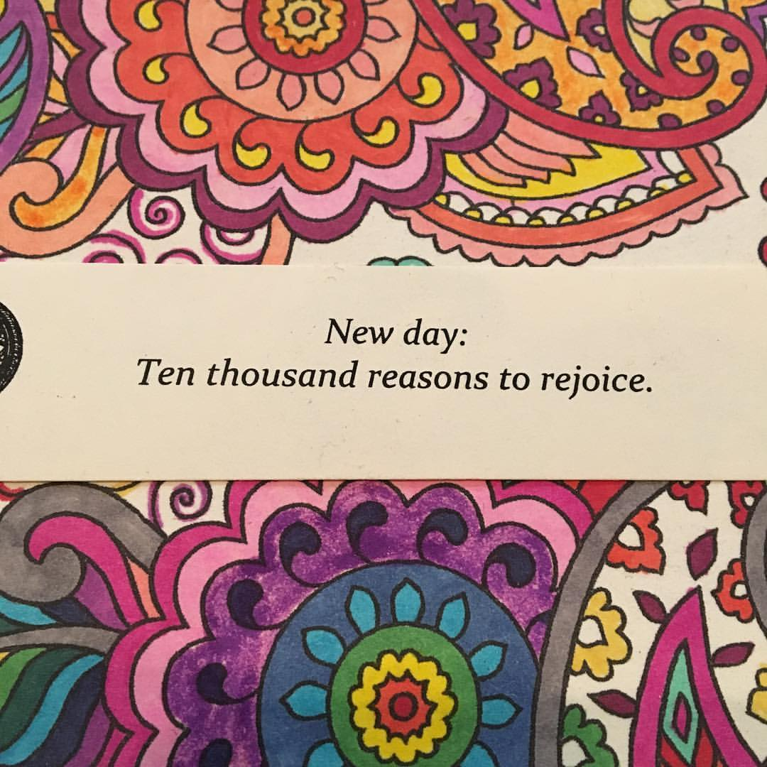 New day: Ten thousand reasons to rejoice.