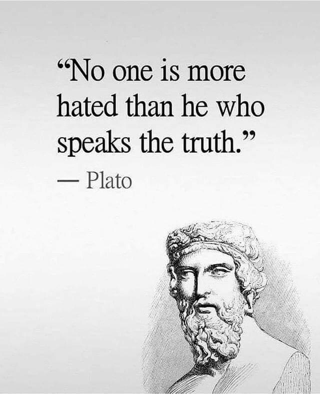 Hate religion quote No one is more hated than he who speaks the truth.