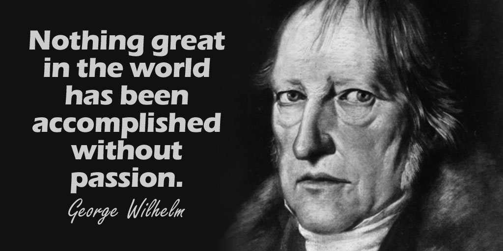 Great quote Nothing great in the world has been accomplished without passion.