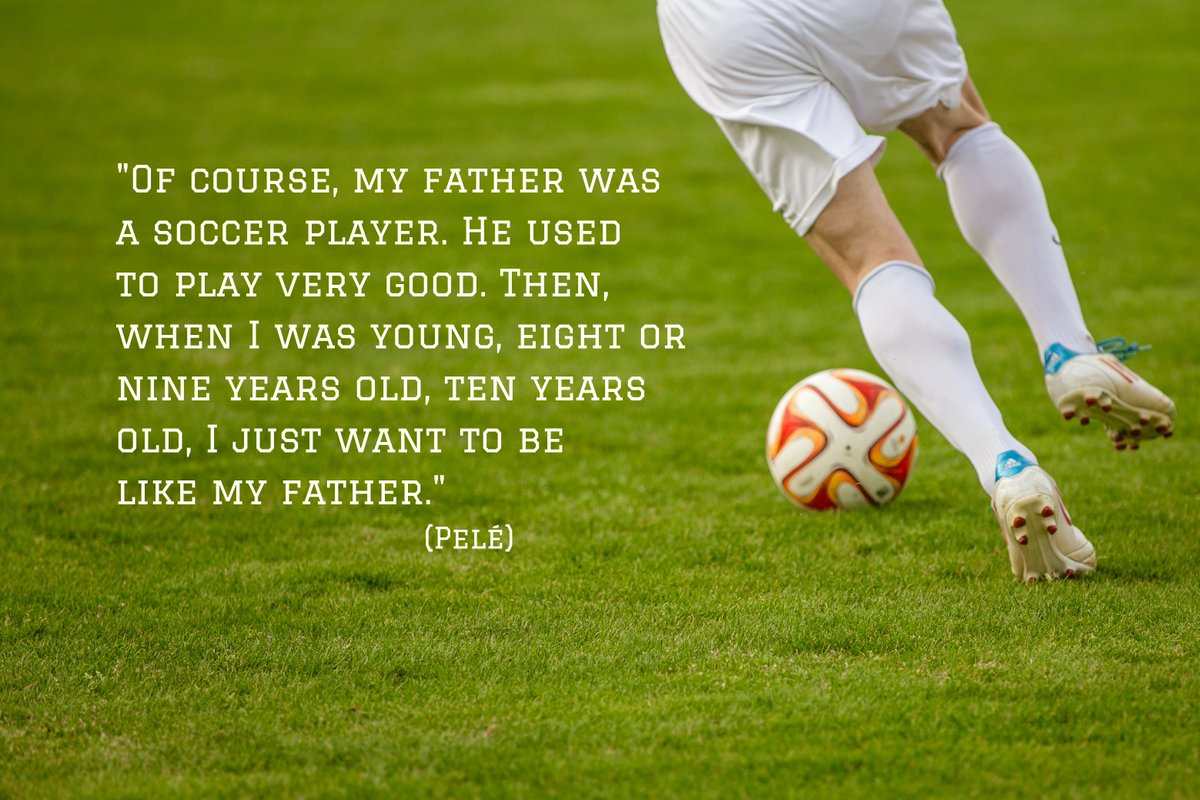 Fatherly quote Of course, my father was a soccer player. He used to play very good. Then I was