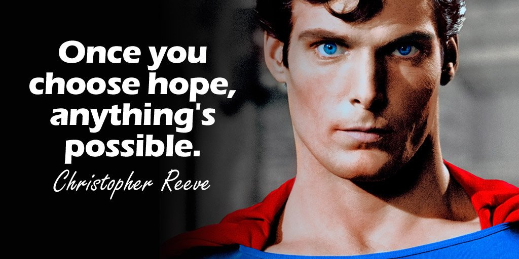Hope quote Once you choose hope, anythings possible.