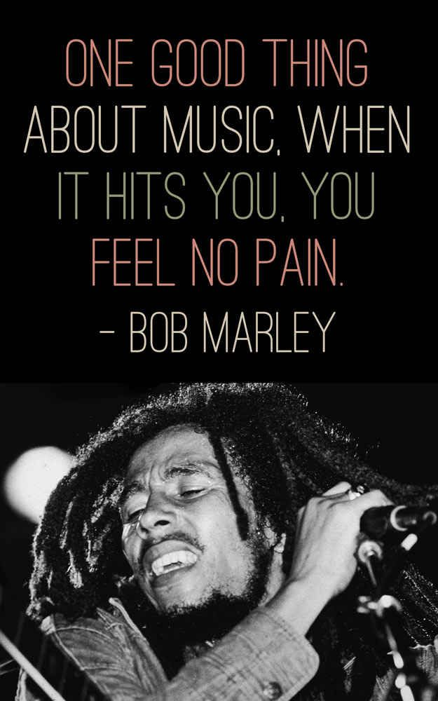 Blues music quote One good thing about music. When it hits you, you feel no pain.