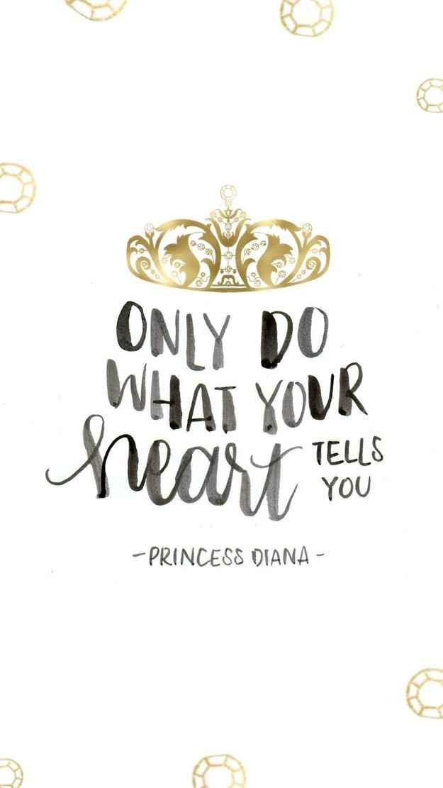 Only do what your heart tells you.