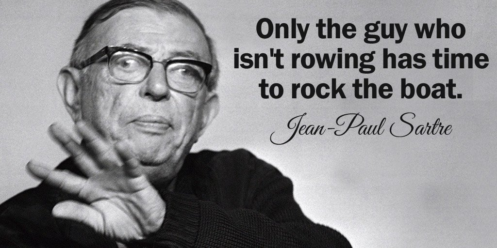 Punk rock quote Only the guy who isn't rowing has time to rock the boat.