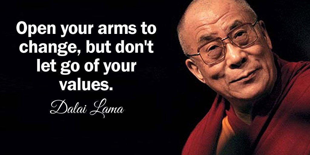 Pen quote Open your arms to change, but dont let go of your values.