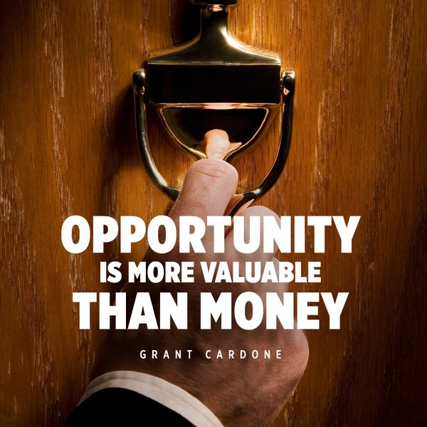 Picture quote by Grant Cardone about opportunity