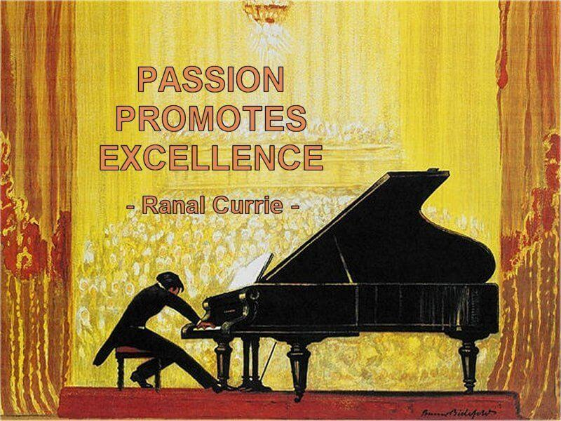 Excelled quote Passion promotes excellence.
