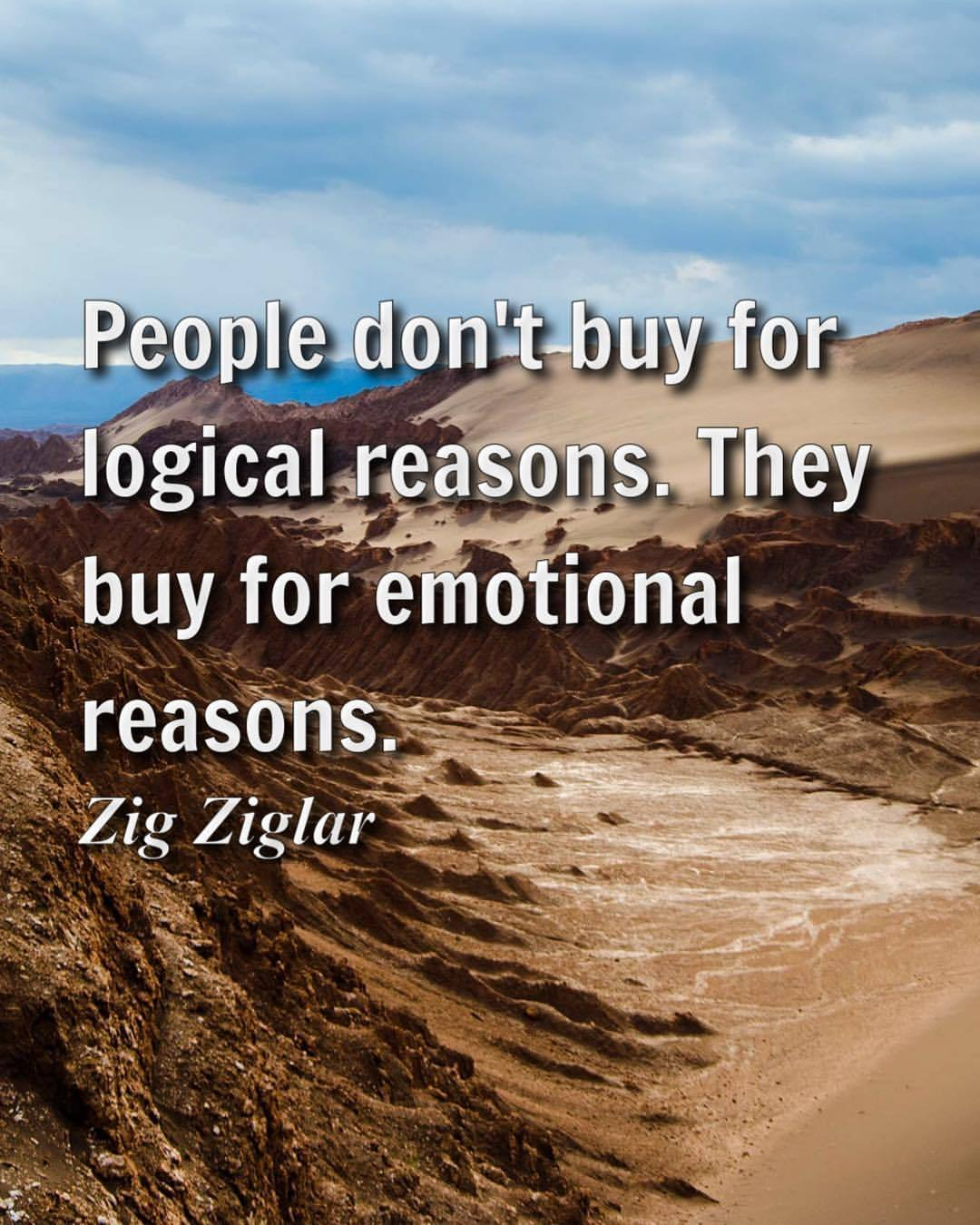 Logic quote People don't buy for logical reasons. They buy for emotional reasons.