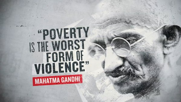 Forms of government quote Poverty is the worst form of violence.