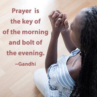Prayer quote Prayer is the key of the morning and bolt of the evening.