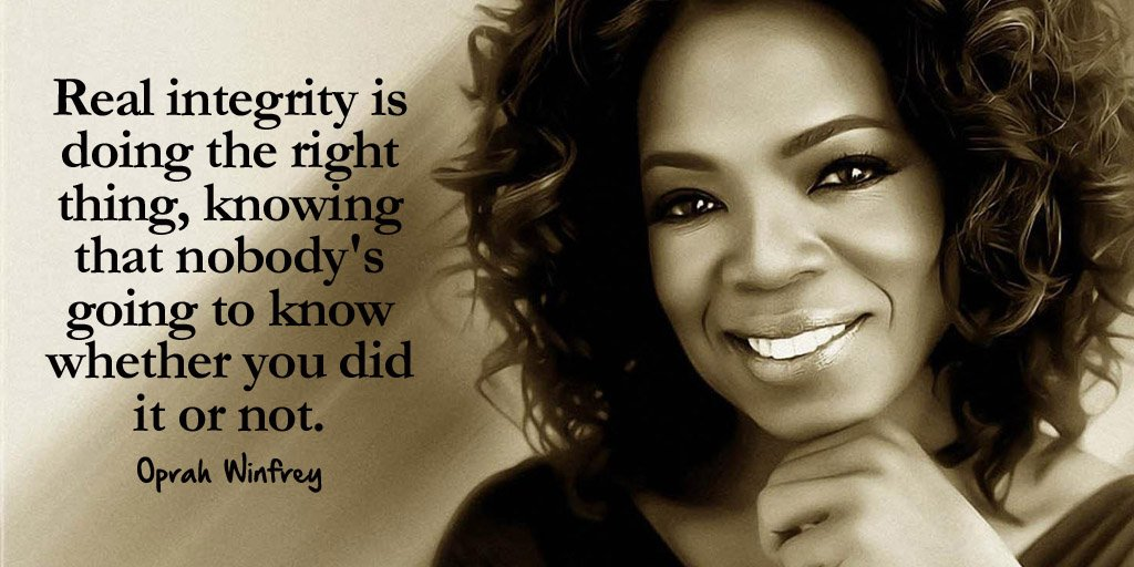 Real women quote Real integrity is doing the right thing, knowing that nobody's going to know whe