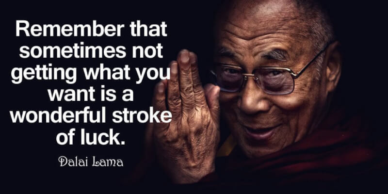 Stroke quote Remember that sometimes not getting what you want is a wonderful stroke of luck.