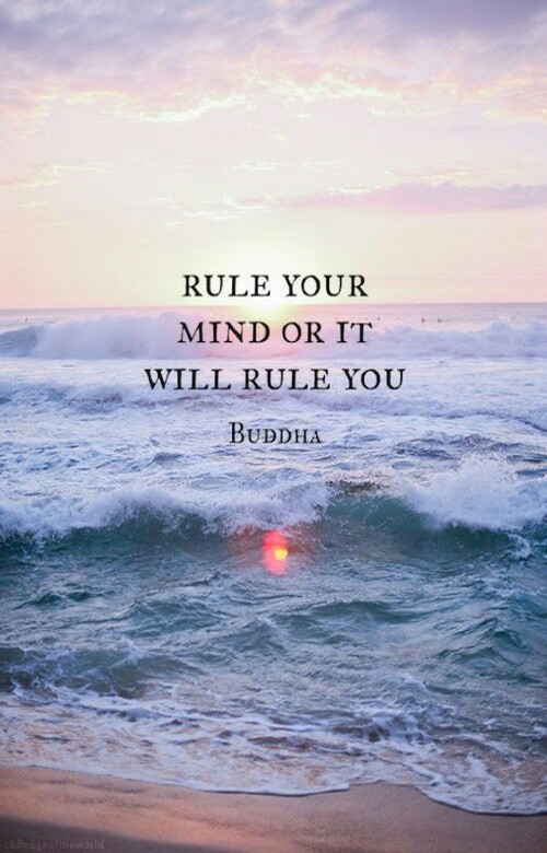 Ruled quote Rule your mind or it will rule you.