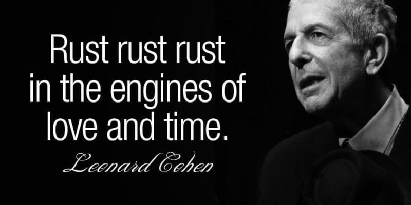 Rust quote Rust rust rust in the engines of love and time.