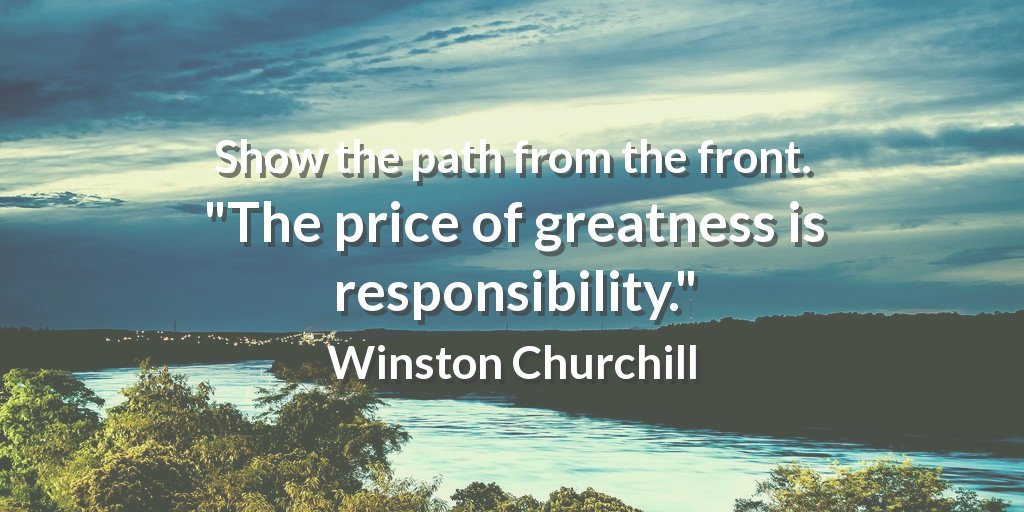 Price quote Show the path from the front. The price of greatness is responsibility.