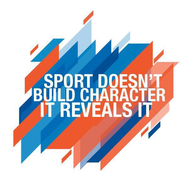Build quote Sport doesn't build character, it reveals it.