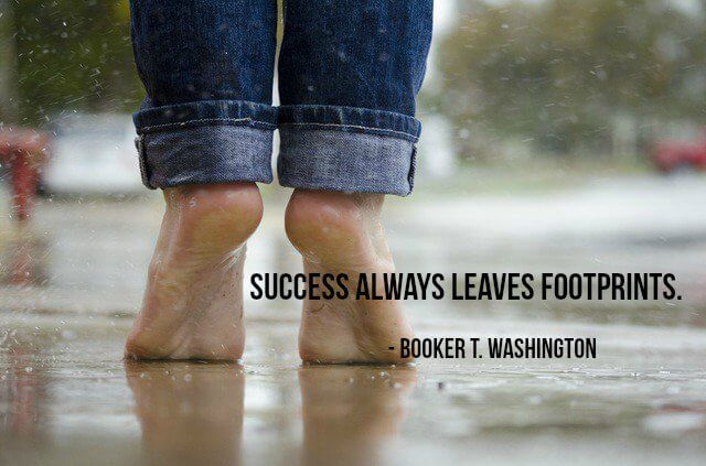 Booker T. Washington quote Success always leaves footprints.