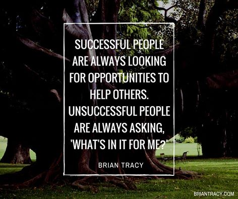 Unsuccessful quote Successful people are always looking for opportunities to help others. Unsuccess