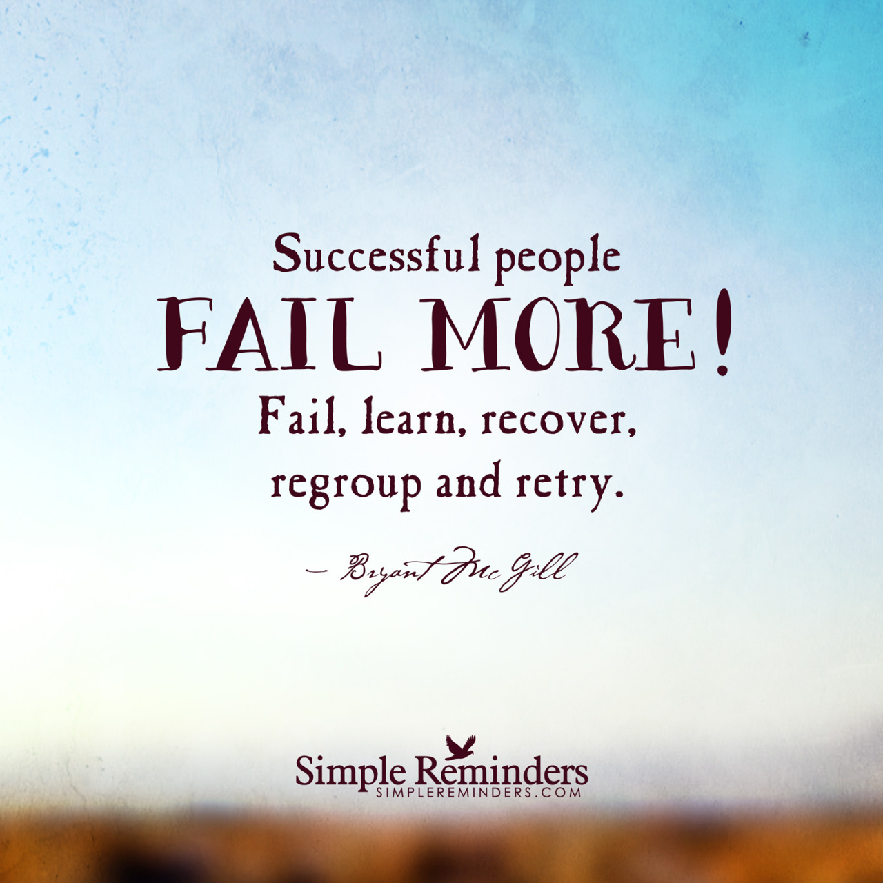 regroup successful fail learn retry quotes quote recover bryant mcgill cost motivation motivational simple reminders lot simplereminders quotlr adoption counting