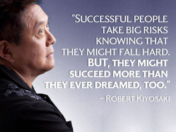 Successful people take big risks knowing that they might fall hard. But, they might succeed more than they ever dreamed, too. - Robert Kiyosaki
