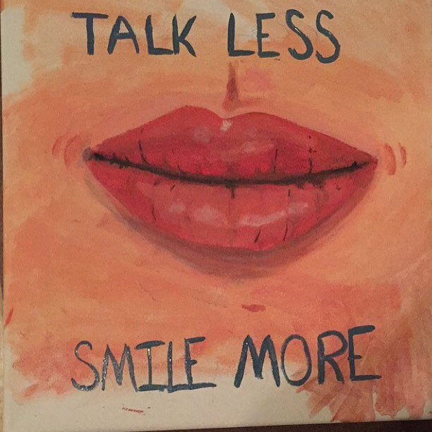 Talk quote Talk less, smile more.