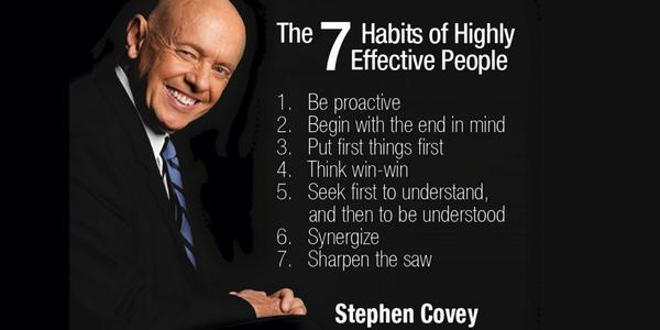 The 7 Habits Of Highly Effective People.1. Be