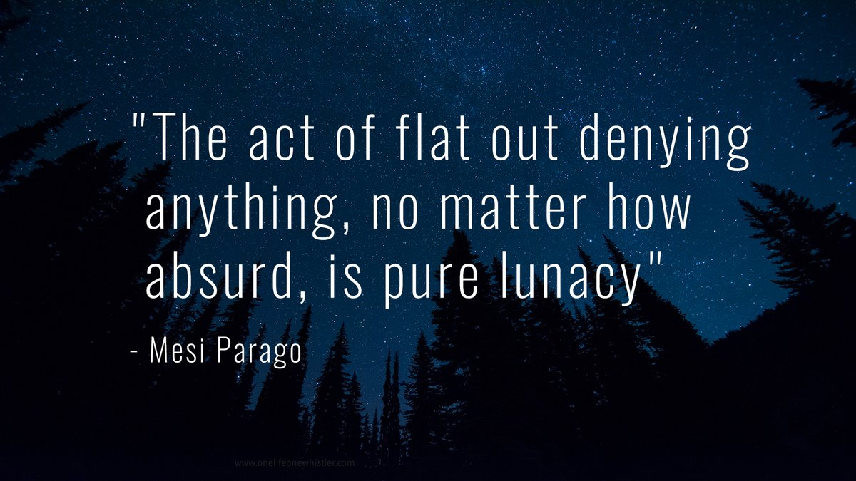 Pure quote The act of flat out denying anything, no matter how absurd, is pure lunacy.