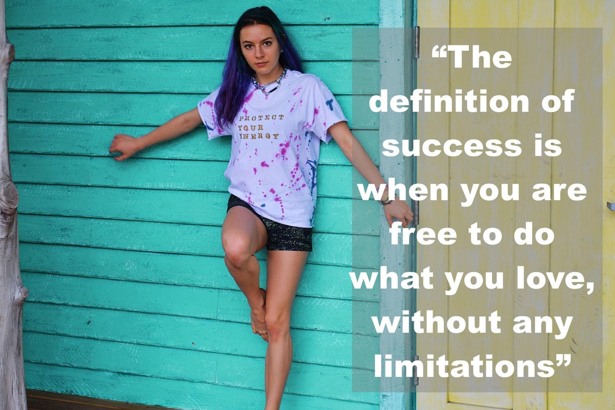 Limits quote The definition of success is when you are free to do what you love, without any