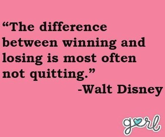 Differences quote The difference between winning and losing is most often not qiuting.