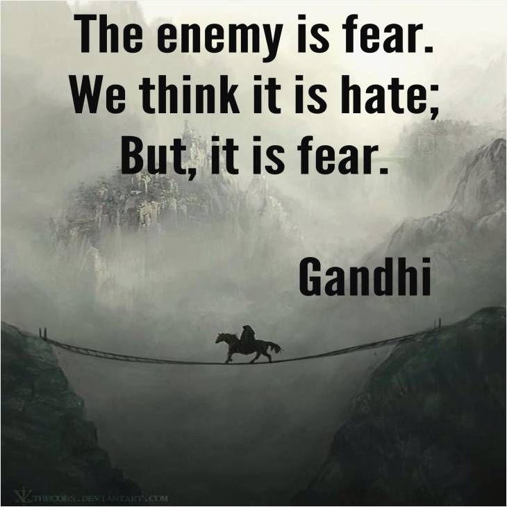 Hate religion quote The enemy is fear. We think it is hate; But, it is fear.