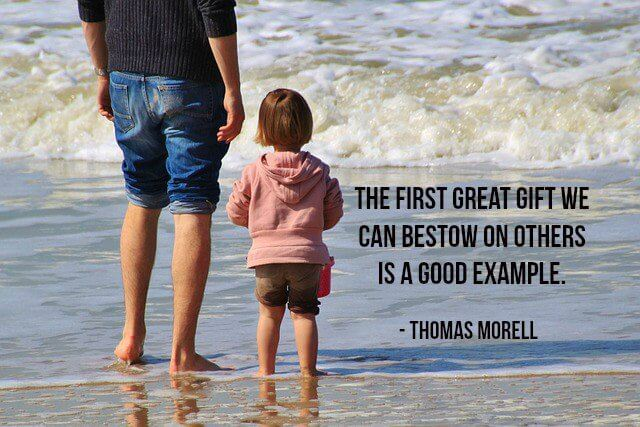 Example quote The first great gift we can bestow on others is a good example.