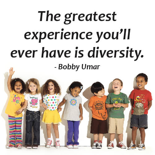 Diversely quote The greatest experience you'll ever had is diversity