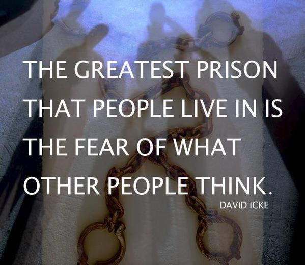 Greatest military quote The greatest prison people live in is the fear of what other people think.