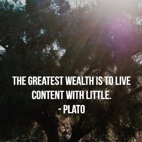 Contentment quote The greatest wealth is to live content with little.