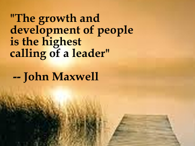 Call quote The growth and development of people is the highest calling of a leader.