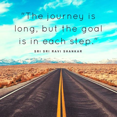 Longings quote The journey is long, but the goal is in each step.