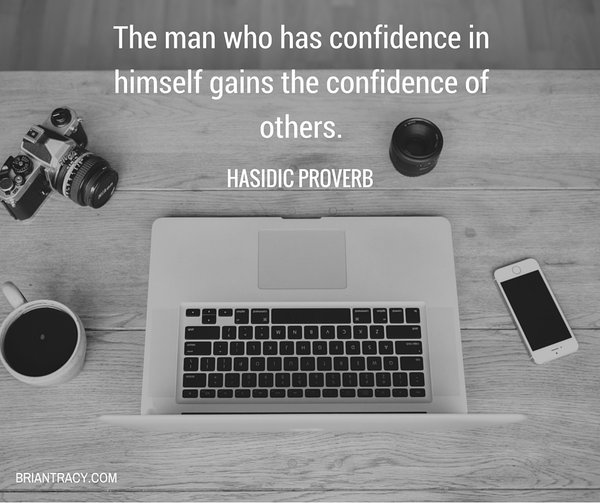 Confide quote The man who has confidence in himself gains the confidence of others.