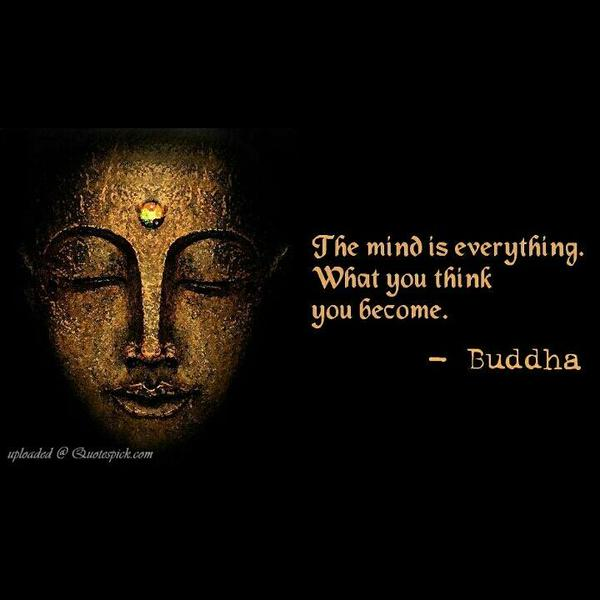 The Mind Is Everything What You Th Buddha Mind Image